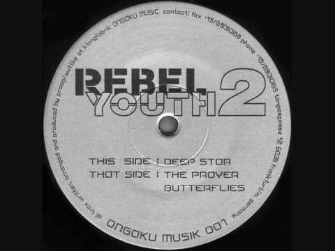 Rebel Youth - The Prayer