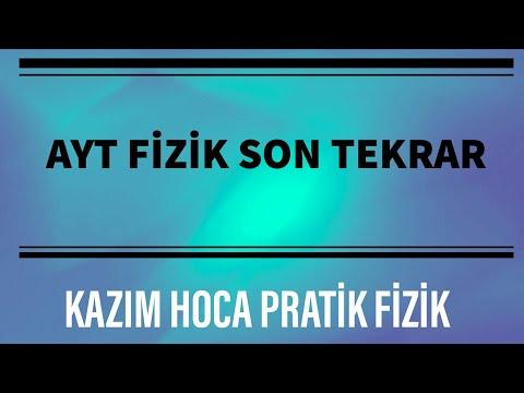 AYT FİZİK SON TEKRAR