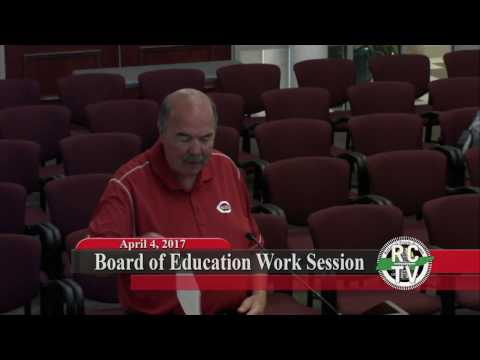 Board of Education Work Session - April 4, 2017