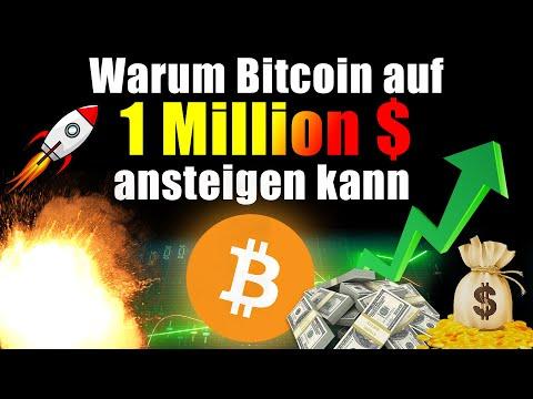 Warum Bitcoin auf 1 MILLION $ ansteigen kann!! (Unglaublich, aber REALISTISCH!)