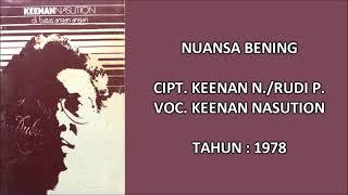 KEENAN NASUTION - NUANSA BENING (Cipt. Keenan N./Rudi P.) (1978)