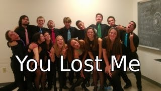 You Lost Me - A Capella (Boston University Treblemakers)