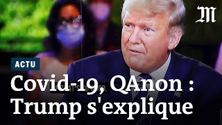 Trump s'explique sur le Covid-19, ses dettes et QAnon
