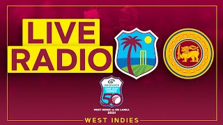 🔴LIVE RADIO   West Indies v Sri Lanka   1st CG Insurance ODI