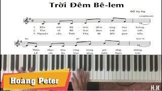 Hướng dẫn đệm Piano: Trời Đêm Bê-lem - Hoàng Peter