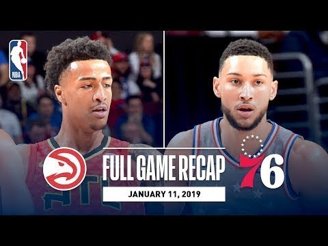 Atlanta Hawks vs Philadelphia 76ers Full Game Highlights I January 11, 2019