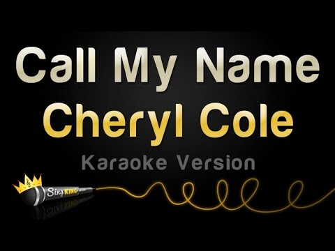 Cheryl Cole - Call My Name (Karaoke Version)