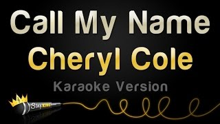 Cheryl Cole - Call My Name (Karaoke Version)