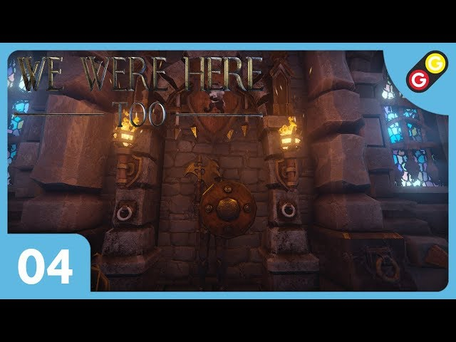 We Were Here Too #04 On arme des statues ! [FR]