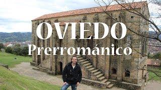 OVIEDO prerrománico y el Monte Naranco   Viajando con Mirko