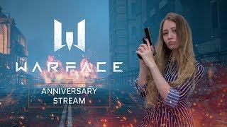 Warface Anniversary Stream