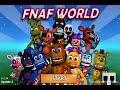 Playing.... FNaF WORLD?!?!?!