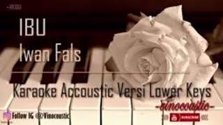 Iwan Fals Ibu Karaoke Akustik Versi Lower Keys MP3