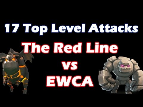 [The Red Line Vs EWCA] 17 Top Level Attacks For This Awesome War - Clash Of Clans