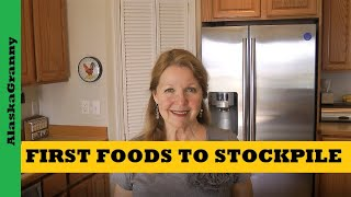 First Foods To Stockpile