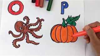 Drawing Alphabets O and P | Learning Colors and Coloring a Octopus and Pumpkin for Kids