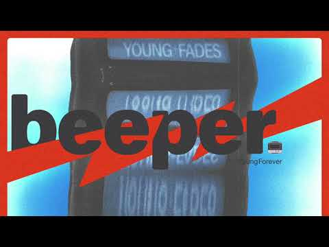 YOUNG FADES ~ BEEPER [Official Audio]