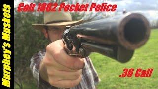 Colt 1862 Pocket Police Revolver 36cal Cap n Ball