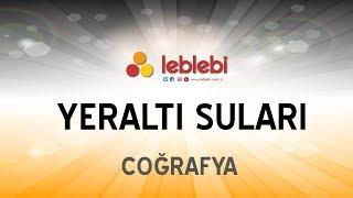 Download Video COĞRAFYA / YERALTI SULARI MP3 3GP MP4