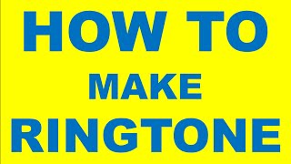 How to make mp3 ringtone