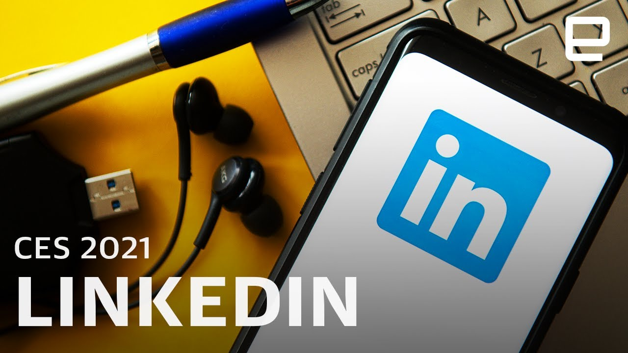 LinkedIn on the Future of Work at CES 2021