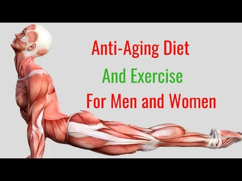 Anti-Aging Diet and Exercise Regimen for Men and Women thumbnail