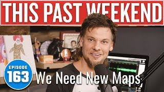We Need New Maps | This Past Weekend w/ Theo Von #163