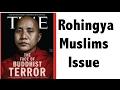 Rohingya Crisis क्या है ? - Myanmar Ethnic cleansing - Rohingya Muslims issue in Hindi