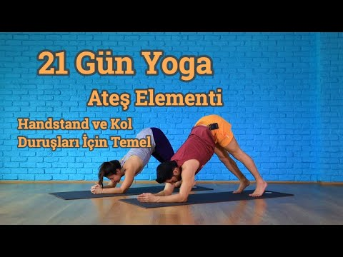 21 Gün Yoga Ateş Elementi | Handstand & Kol Duruşlar İçin Kuvvet Dersi (Her Seviyeye Uygun)