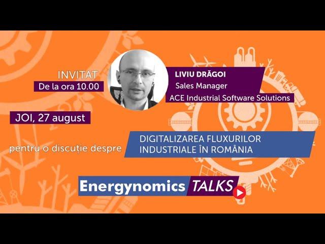 EnergynomicsTalks - Liviu Drăgoi, ACE Industrial Software Solutions