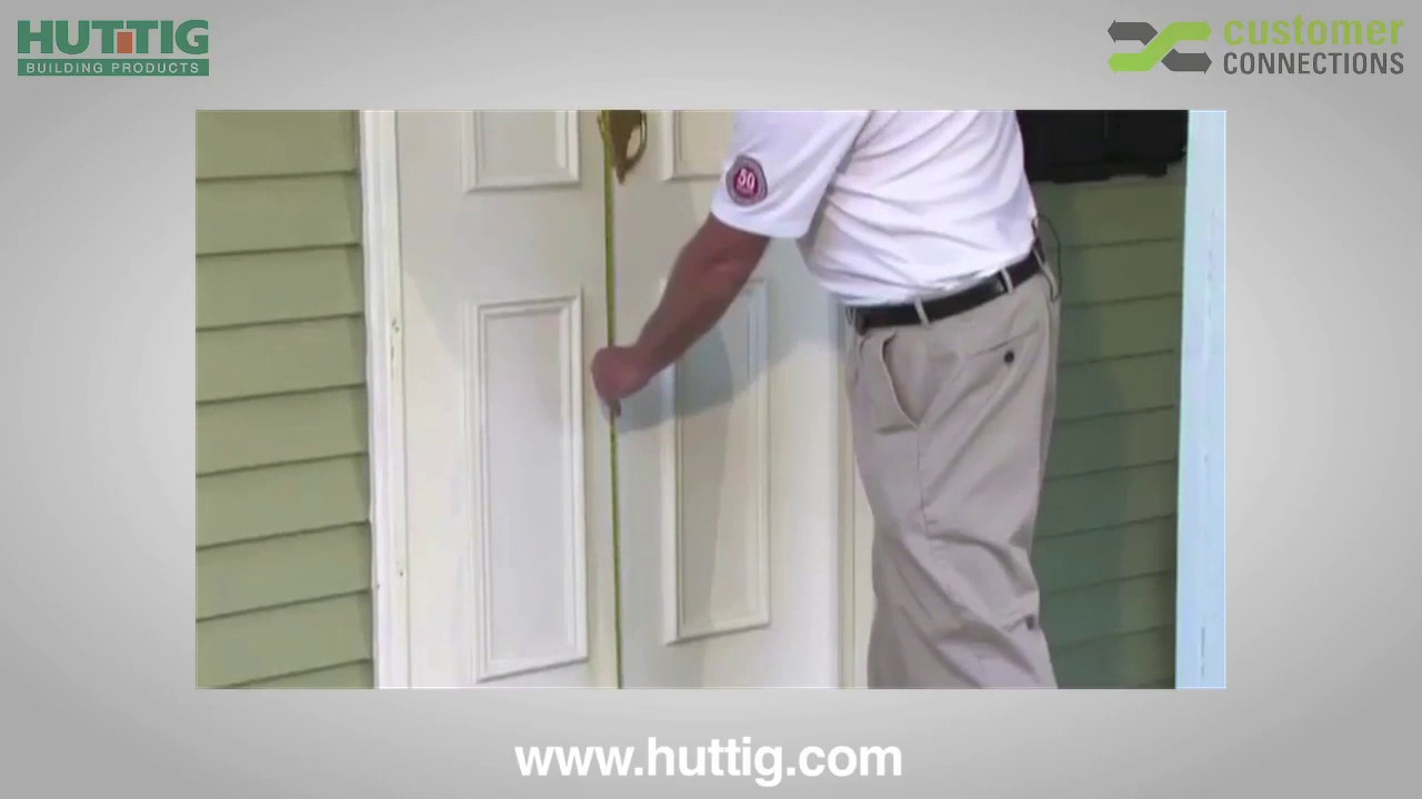 Huttig Presents Therma Tru How To Measure A Replacement Door Youtube