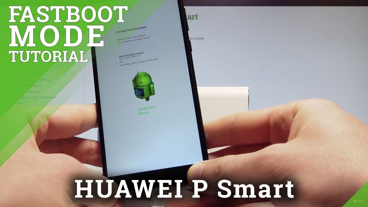 How to Enter Fastboot Mode in HUAWEI P Smart - Fastboot & Rescue Mode  Tutorial |HardReset Info