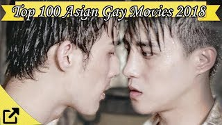 Top 100 Asian Gay Movies 2018 (All The Time)