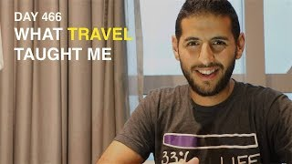 WHAT TRAVEL TAUGHT ME | Nas Daily
