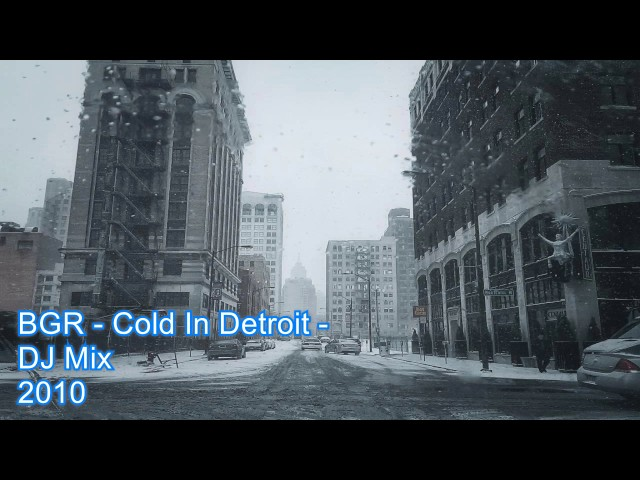 BGR - Cold In Detroit - Deep House Mix - 2010