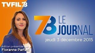 7/8 Le journal – Edition du jeudi 3 décembre 2015