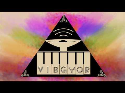 VIBGYOR - Better than this Ft Vaani