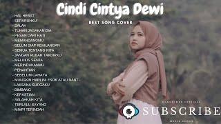 Kumpulan Lagu Cover Cindi Cintya Dewi terbaru 2021    Cindi Cintya Dewi COVER Terpopuler