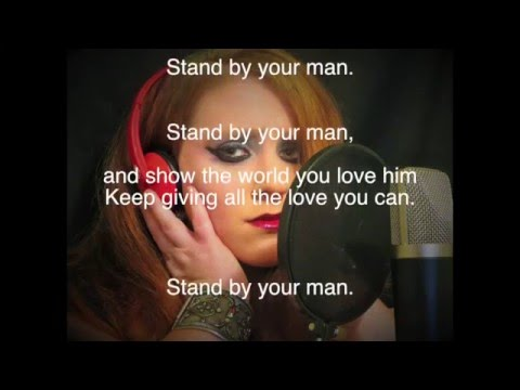Tammy Wynette Stand By Your Man Cover and Lyric Video