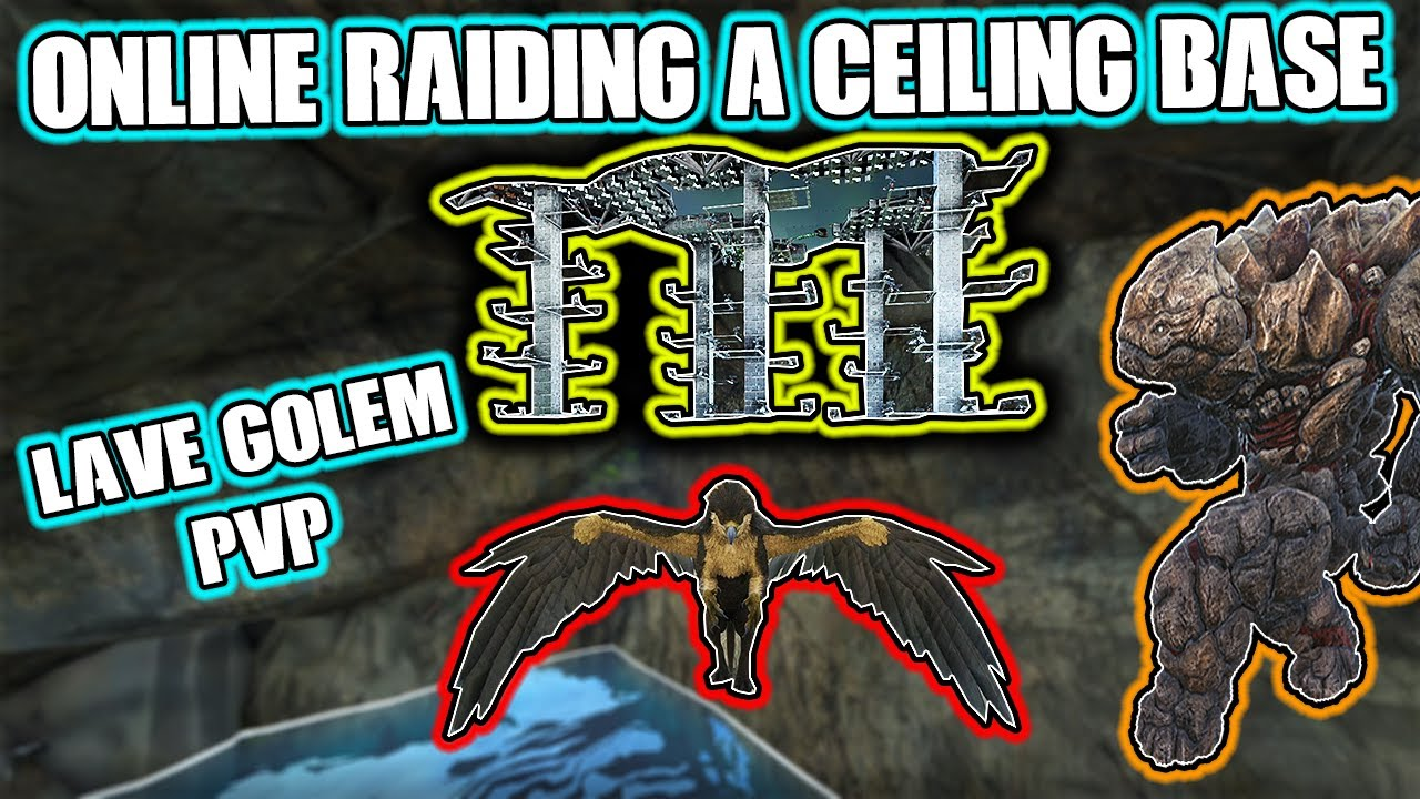 ONLINE RAIDING A CEILING BASE AND LAVA GOLEM PVP - MTS MAIN CLUSTER S5 Ep 11 - Ark: Survival Evolved