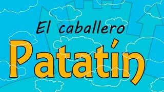 Cuento Infantil - El caballero Patatín