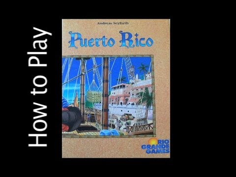 How to Play: Puerto Rico