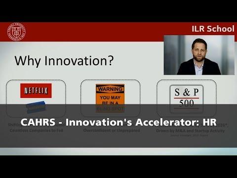 CAHRS - Innovation's Accelerator: HR