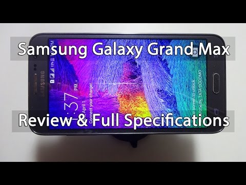 Samsung Galaxy Grand Max Review and Full Specifications