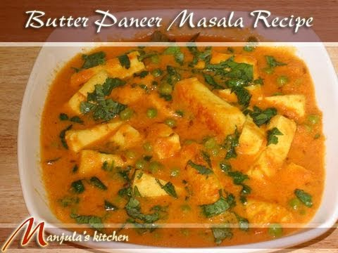 Manjula S Kitchen Paneer Butter Masala