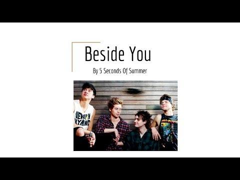 Beside You- 5 Seconds Of Summer (lyrics)