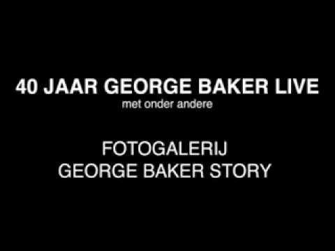 george baker 40 jaar George Baker   40 Jaar Live Trailer   YouTube george baker 40 jaar