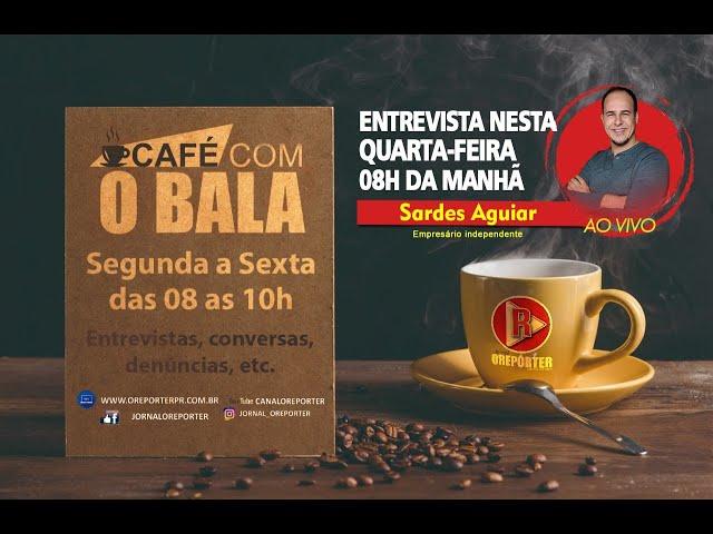 Nesta Quarta-feira (02/12) no Café ☕ com o Bala 🍬🚨Entrevista com Sardes Aguiar