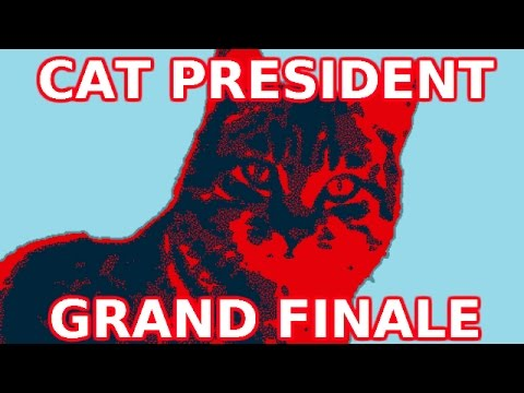Cat President - Grand Finale - The Next President of the United States