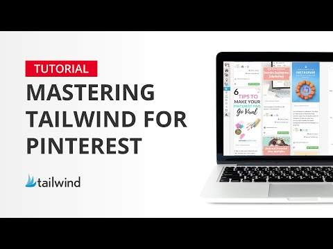 Mastering Tailwind for Pinterest - Schedule Pins like a Pro in 10 Minutes